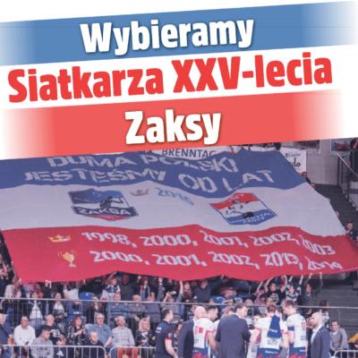 Wybieramy Siatkarza XXV-lecia Zaksy – ruszył plebiscyt